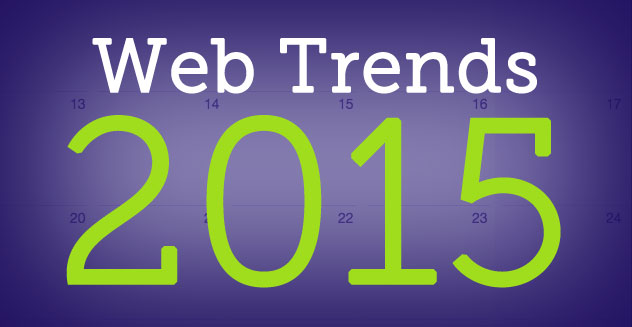 Web Trends for 2015